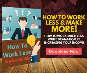 work less make more